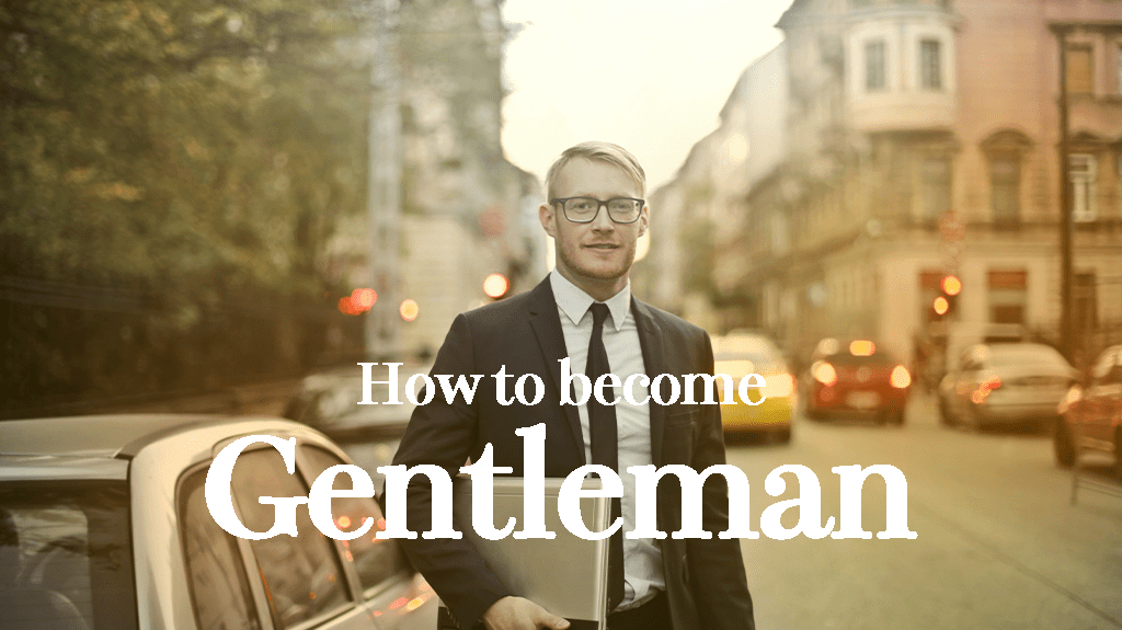 紳士になる為に必要な25個の事